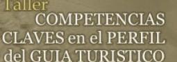 """Con el taller """"Competencias claves en el perfil del guía turístico"""" terminan las charlas de formación de la APV"""